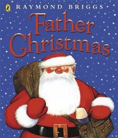 Happy 'Bloomin' Christmas - Father Christmas by Raymond Briggs. A fun Christmas picture book. Full review and price comparison.