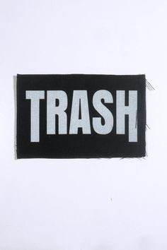 Patch Big White Slogan TRASH By Librastyle On Etsy