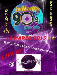 La band che ripercorre le hits che han fatto ballare e innamorare negli anni 90, per una serata a tema tutta anni 90!!  http://www.vetrinesulweb.net/it/component/jevents/icalrepeat.detail/2015/03/14/1030/-/onemore90s-live-rozzano-mi.html