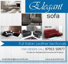 Elegant Full Italian Leather Sectionals !! We undertake Interior Execution & Interior Turnkey for Commercial and Residential Projects around Chennai and South India.. For Details Call Or Whats App: +91 9791 550 977 or Visit www.acorworld.com Mail Us:admin@acorworld.com