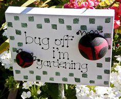 Garden Sign by ECF Calgary, via Flickr Garden In The Woods, Love Garden, Dream Garden, Lawn And Garden, Gardening Hacks, Gardening Quotes, Gardening Supplies, Garden Crafts, Garden Art