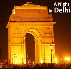 A Night in Delhi – Nocturnal Lures of the City