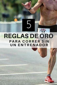 5 REGLAS DE ORO CORRER SIN UN ENTRENADOR