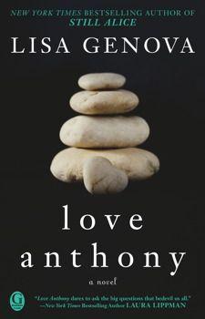 Love Anthony by Lisa Genova. $16