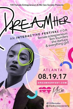 Want to be inspired and motivated? Join Nicole Garner Scott, Founder of 100 Female Entrepreneurs, and Kimberraell, Founder of Ms. CEO Society, at the DreamHer Interactive Festival on August 19, 2017 from 12PM - 10PM in Fairburn, GA. Take your dreams to the next level at this creative destination by visiting https://dreamherfest.ticketleap.com/2017/.