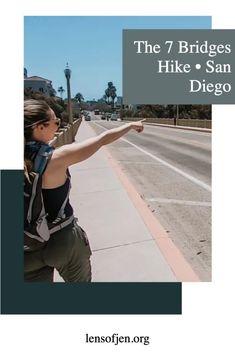 The 7 Bridges Walk in San Diego • The Lens of Jen California Travel Guide, California Beach, San Diego Hiking, Outdoor Stuff, United States Travel, Bridges, Skyscraper, Travel Destinations, The Neighbourhood