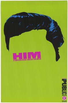 Paula Scher (American, b. 1948) for the Public Theater (New York, New York, USA). Him, 1994