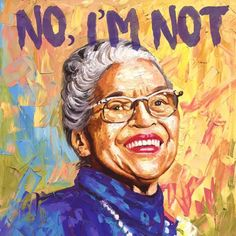 """Art by Paul Kyegombe  Be like Rosa in our tshirt for $7.99 and say NO  Rosa Parks refused to obey bus driver's order to give up her seat. """"I was not old. I was forty-two. No, the only tired I was, was tired of giving in."""" #rosaparks#black#motivation#instacool#blackpride#blackpower#blacklivesmatter#panafrican#no#history#blackhistorymonth#riot#body#feminism#feminine#female"""