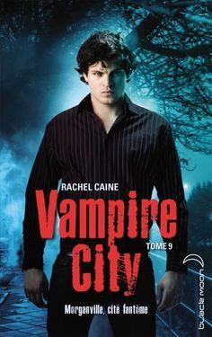 """""""Vampire City 9 - Ville fantôme"""", Rachel Caine, Editions Hachette Black Moon, #livre numérique 10,99€ disponible sur www.page2ebooks.com ...et toujours le plaisir de lire !  #vampire #adolescents"""