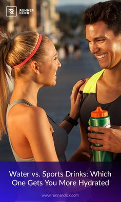 Water vs. Sports Drinks: Which One Gets You More Hydrated #Runnerclick