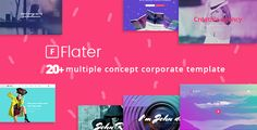 Flater multiple concept corporate template . Flater is a multiple concept Template for corporate. Coming with 20+ corporate template in one download package, no matter what type of business is. So what are you waiting if Flater able to handle all the needs of the design for multiple