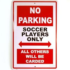 Soccer Players No Parking Sign - Tackled