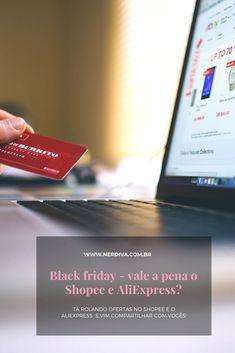 O dia de hoje marca o início das ofertas nos marketplaces asiáticos de Black Friday, como o Shopee e o Aliexpress, então vim compartilhar com vocês algumas ofertinhas que andei de olho! Black Friday, Aliexpress, Not Worth It, Eye, The Voice