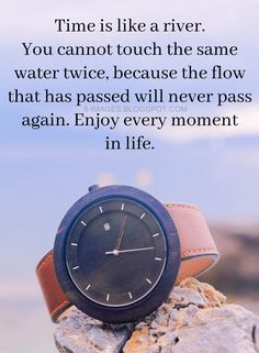Time Quotes Time is like a river. You cannot touch the same water twice, because the flow that has passed will never pass again. Enjoy every moment in life. Source by quotling Money Quotes, Time Quotes, Poor People Quotes, Le Words, Time Management Quotes, Karma Quotes, Qoutes, Good Morning Gif, Motivational Quotes For Students