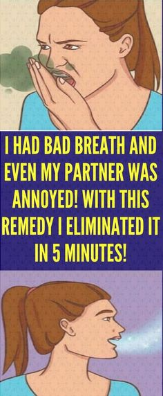I Had Bad Breath and Even My Partner Was Annoyed! With This Remedy I Eliminated It In 5 Minutes! - The Organic Health Natural Cure For Arthritis, Natural Cures, Natural Health Tips, Health And Beauty Tips, Health Facts, Health And Nutrition, Health Fitness, Wellness Fitness, Bad Breath