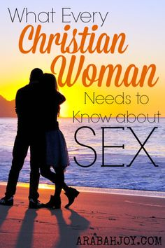 What Every Christian Woman Needs to Know about Sex