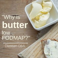 """I'm often asked, """"Is butter low FODMAP?"""" When I respond yes, I often also get the follow-up question, """"Why is butter low FODMAP/low lactose if milk is high?"""" In this Q&A post, I will answer both of those questions and more!"""
