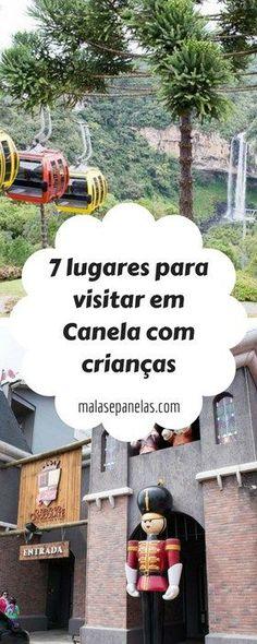 7 lugares para visitar em Canela com crianças   Malas e Panelas