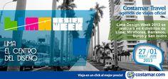 #ViajerosCostamar Somos la agencia oficial del Lima Design Week 2013. ¡Te esperamos!