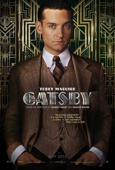 The Great Gatsby , starring Leonardo DiCaprio, Carey Mulligan, Joel Edgerton, Tobey Maguire. A Midwestern war veteran finds himself drawn to the past and lifestyle of his millionaire neighbor. #Drama #Romance