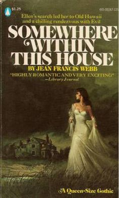 Somewhere Within This House by Jean Francis Webb