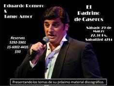Eduardo Romero & Tango Amor vuelven a EL PADRINO de Caseros, esta noche 22.30 Hs.
