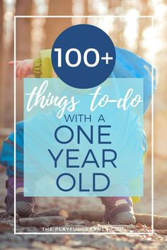 One-year-old is an interesting and busy age. Here is the second half of a massive list of activities to do with a one-year old. Includes nature play, DIY toys, forts and much more!