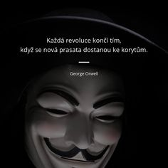 Každá revoluce končí tím, když se nová prasata dostanou ke korytům. - George Orwell George Orwell, Haruki Murakami, Neil Gaiman, Motivation, Depression, Self, Retro, Words, Change
