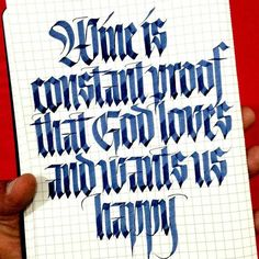 wine is constant proof that god loves and wants us happy - quote - calligraphy by sachin shah // @sachinspiration