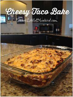 CHEESY TACO BAKE -  Quick , Easy,  Delicious!   My family loved this dish! |  SweetLittleBluebird.com