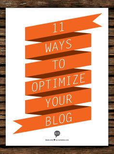 11 ways to optimize your blog