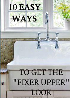 "How to get the ""Fixer Upper"" look."