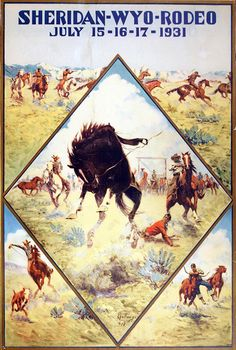 The first ever Sheridan WYO Rodeo poster - 1931 by artist Bill Gollings.