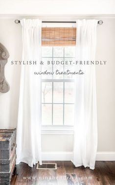 Stylish Budget Window Treatments | Attractive and stylish window treatments don't have to break the bank. Get the look of custom treatments on a budget! #curtains #windows #farmhousediy
