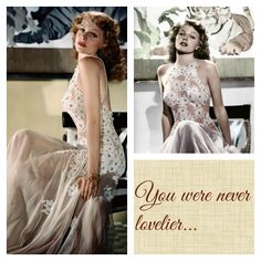 Rita Hayworth in You Were Never Lovelier (1942) - the most gorgeous to-die-for dress EVER <3 #topvintage