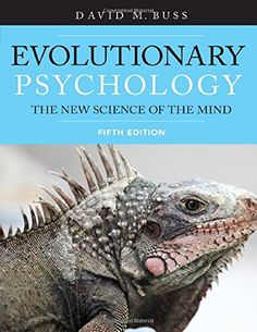 Evolutionary Psychology: The New Science of the Mind by D... https://www.amazon.com/dp/0205992129/ref=cm_sw_r_pi_dp_0F-AxbF41H5P0
