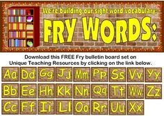 """Fry Word Wall:  We're Building  Our Sight Word Vocabulary"" – Download this FREE 5 page bulletin board display banner and 26 alphabet cards for your classroom today from Unique Teaching Resources."