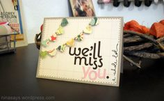 We'll Miss You Card