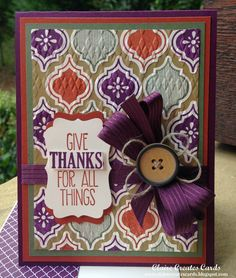 Claire Broadwater: Claire Creates Cards –  Give Thanks For All Things--PP 213 - 9/14/14  (SU: Argyle EF, stamp: Mosaic Madness)  (Pin#1: Hexagons/...  Pin+: Fall/...)