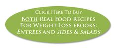 Real Food Recipes For Weight Loss eBooks - An Oregon Cottage
