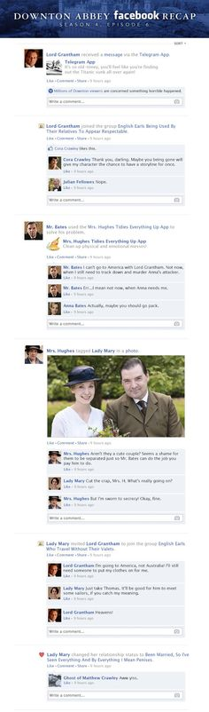Can't. Stop. Laughing.   If Downton Abbey took place entirely on Facebook - Season 4, Episode 6 Recap.