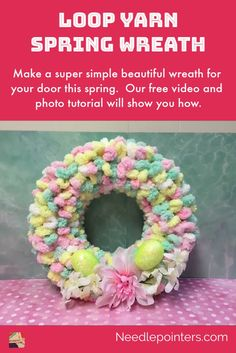 Loop Yarn Spring Wreath Make a super simple beautiful wreath for your door this spring. Our free video and photo tutorial w Easter Crafts For Adults, Mothers Day Crafts For Kids, Easter Ideas, Diy Spring Wreath, Spring Crafts, Wreath Crafts, Diy Wreath, Mesh Wreath Tutorial, Diy Osterschmuck