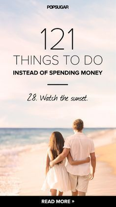 121 ways to spend your day and save money.
