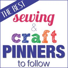 Fun list of Sewing and Craft Pinners to follow - plus a link up to add your boards!