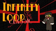 Infinity Loop Classic Map Minecraft 1.10.2 - minecraft adventure maps : We today have a puzzle map for you. Infinity Loop Classic Map is the 2th version ...  #adventure #maps | http://niceminecraft.net/category/minecraft-maps/