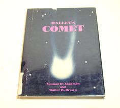 Halleys Comet By Norman D. Anderson And Walter R. Brown  A vintage childrens book published in 1981.