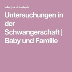Untersuchungen in der Schwangerschaft | Baby und Familie