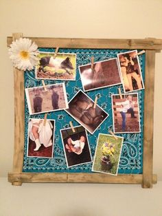 I made this board... Its an original idea but very simple to make. I framed a bandana with a 1 1/2 inch board and stapled some chicken wire to the back of it. I used small clothes pins to secure the photos to the chicken wire.