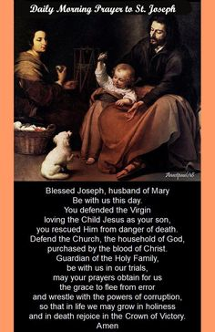 Daily Morning Prayer to St Joseph Blessed Joseph, husband of Mary Be with us this day. You defended the Virgin loving the Child Jesus as your son, you rescued Him from danger of death. Prayers and how to pray Catholic Books, Catholic Quotes, Catholic Prayers, Catholic Saints, Catholic Traditions, Catholic Art, Roman Catholic, Daily Morning Prayer, Morning Prayers