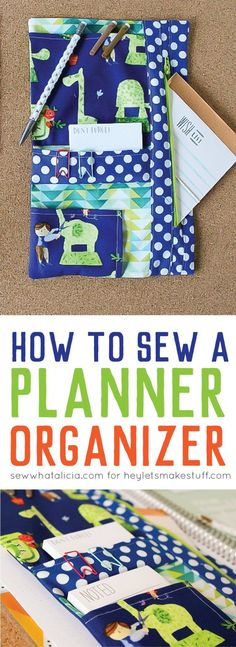 free tutorial to sew a custom planner organizer to hold all of your pens, stickers, and anything else you need to may need!